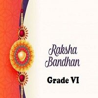 Raksha Bandhan Activity Grade VI