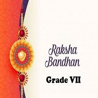 Raksha Bandhan Activity Grade VII