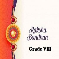 Raksha Bandhan Activity Grade VIII