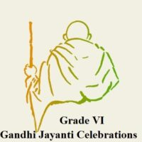 Gandhi Jayanti Celebrations Grade VI