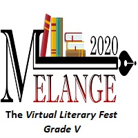 Melange 2020-The Virtual Literary Fest-Grade V
