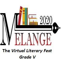 Melange 2020-The Virtual Literary Fest-Grade V