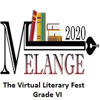 Melange 2020-The Virtual Literary Fest-Grade VI