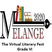 Melange 2020-The Virtual Literary Fest-Grade VI