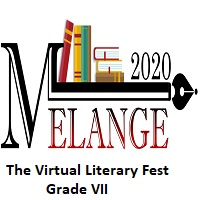 Melange 2020-The Virtual Literary Fest-Grade VII