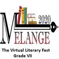 Melange 2020-The Virtual Literary Fest-Grade VII