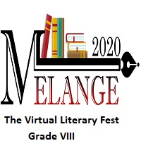 Melange 2020-The Virtual Literary Fest-Grade VIII