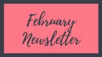 Newsletter – February 2021