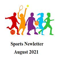 Sports Newsletter – August 2021